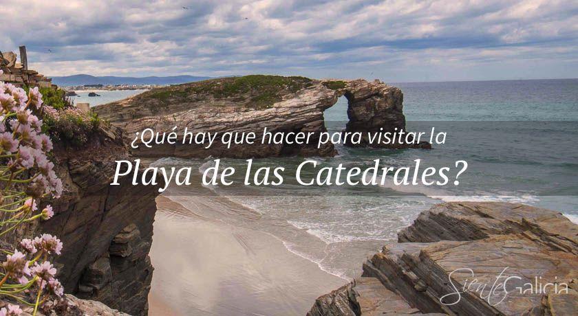Cómo visitar la playa de las Catedrales