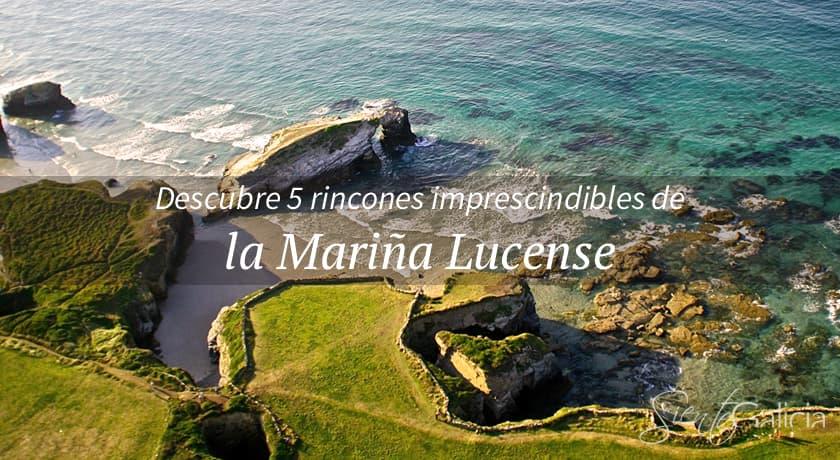 Los 5 MUST SEE de la Mariña Lucense