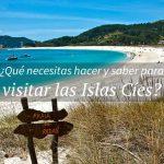 Un día en el paraíso (Islas Cíes)