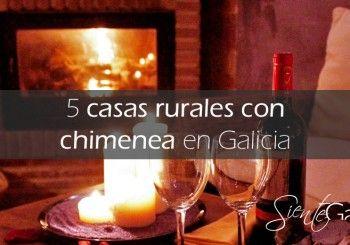 Casas Rurales con Chimenea Galicia