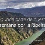 El fin de semana más completo por los miradores de la Ribeira Sacra (Ourense)