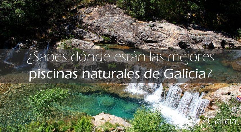 las mejores piscinas naturales de galicia ourense y