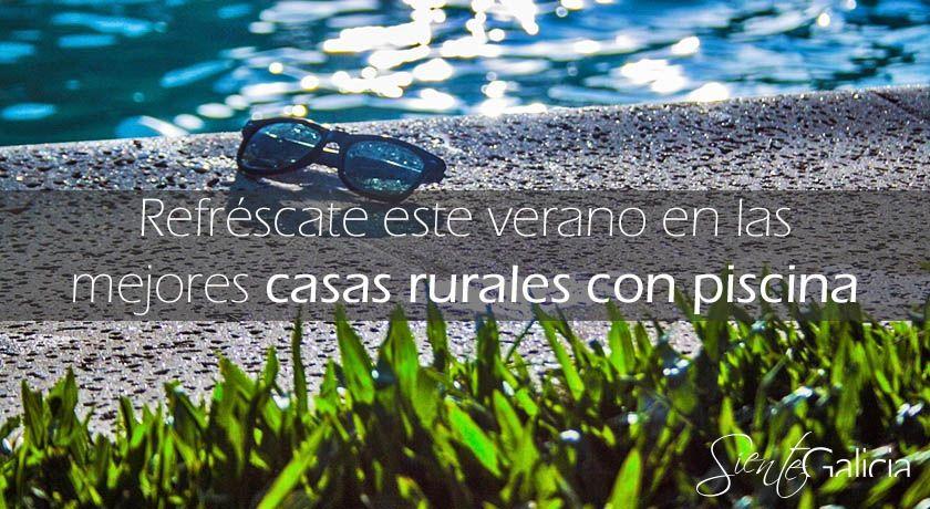 Las mejores casas rurales con piscina de galicia for Casas con piscina en galicia