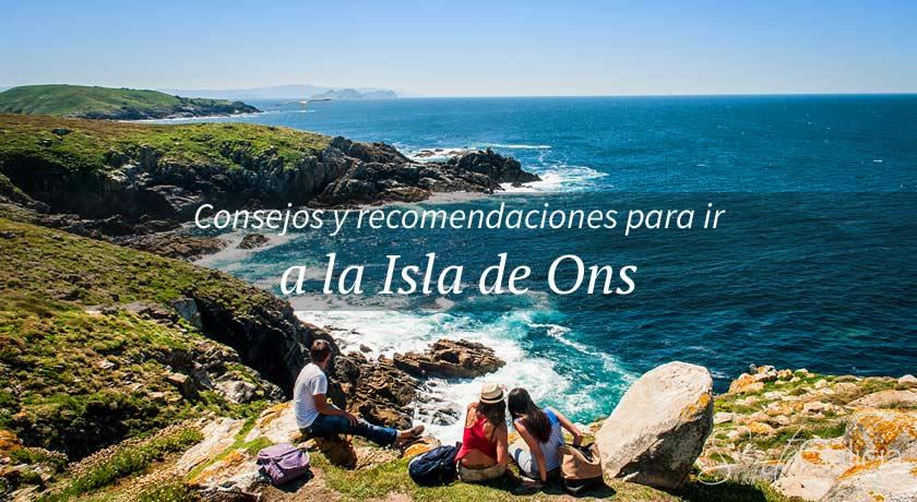 ¿Qué necesitas para visitar la Isla de Ons?