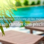 Las mejores casas rurales con piscina de Galicia