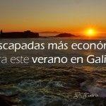 Las escapadas de verano más económicas en Galicia
