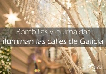 Las luces de Navidad en Galicia