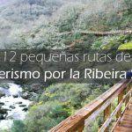 Las mejores rutas de senderismo de la Ribeira Sacra