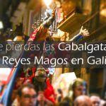 Cabalgatas de los Reyes Magos en Galicia