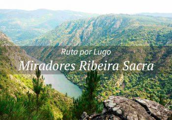 Miradores Ribeira Sacra