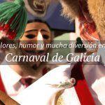 Tradición y espectáculo se unen en el Carnaval de Galicia