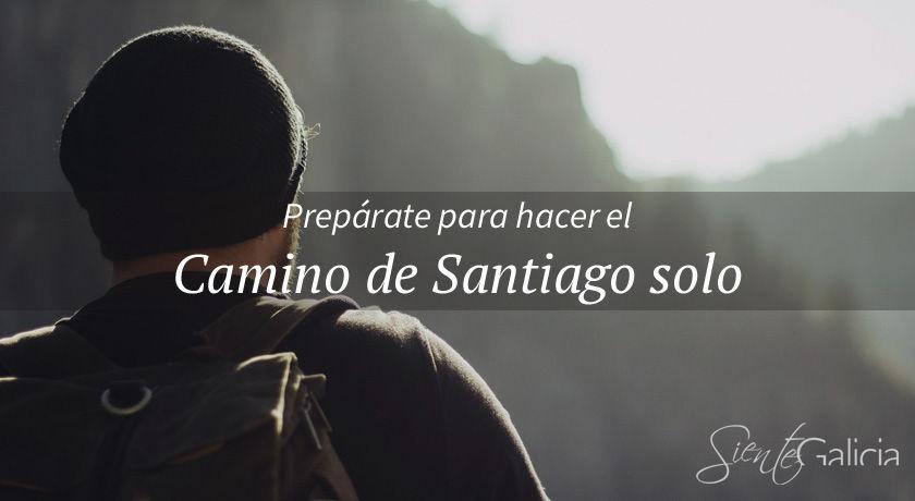 Hacer el Camino de Santiago solo