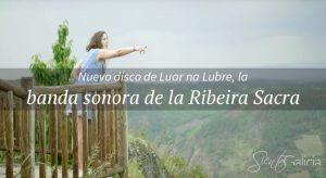 Banda sonora Ribeira Sacra