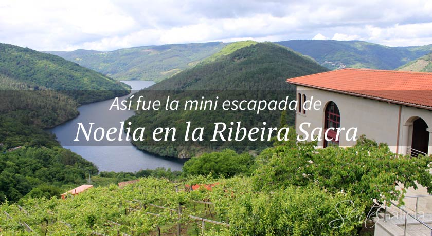 Noelia en la Ribeira Sacra